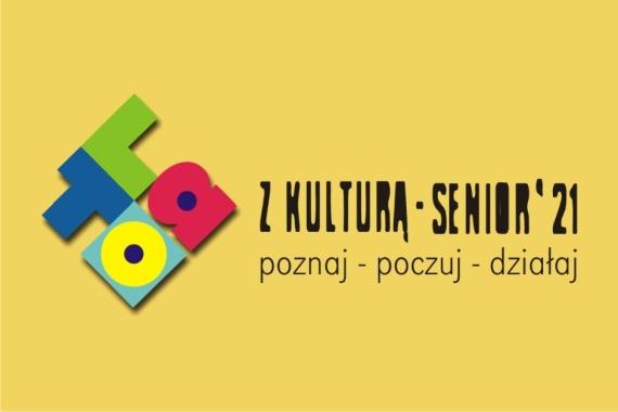 Lato z Kulturą - Senior ' 21